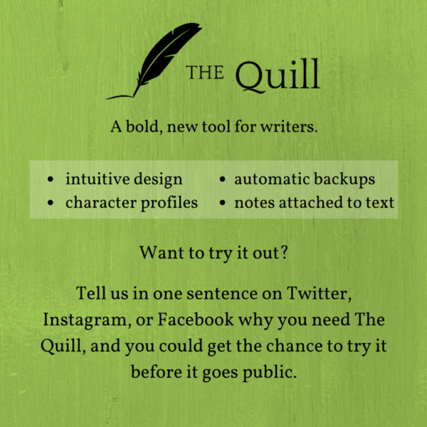 Introducing The Quill